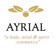 AYRIAL - a new kind of body, mind and spirit community