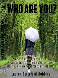 WHO ARE YOU by Lauren Bortolami Robbins
