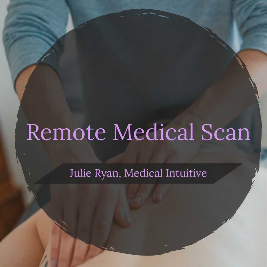 Remote Medical Scan from Medical Intuitive Julie Ryan