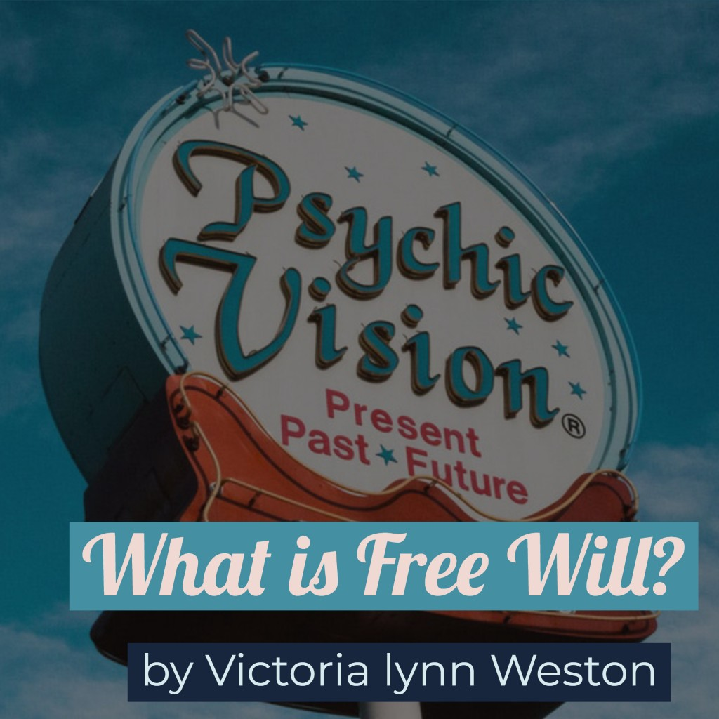 Free Will and The Future - understanding the psychic reading
