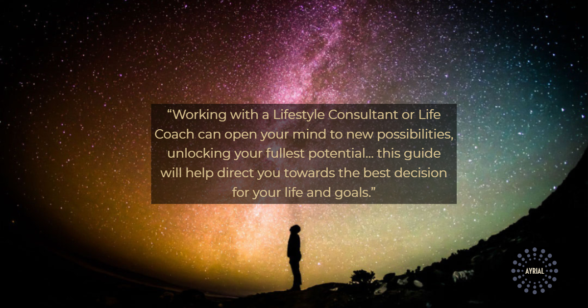 Benefits of a Lifestyle Consutant- LIFE COACH- AYRIAL
