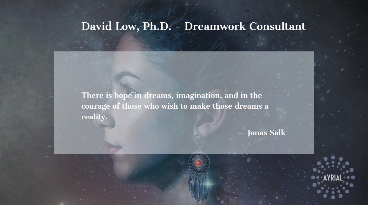 David Low DreamWork Consultant - AYRIAL