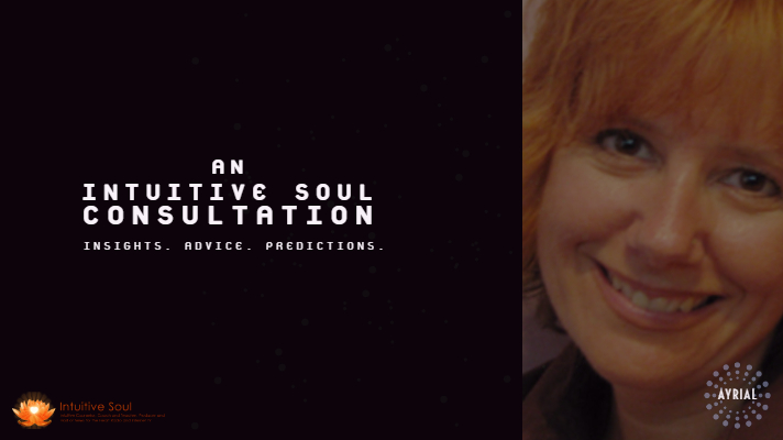 Intuitive Soul Consultation- AYRIAL