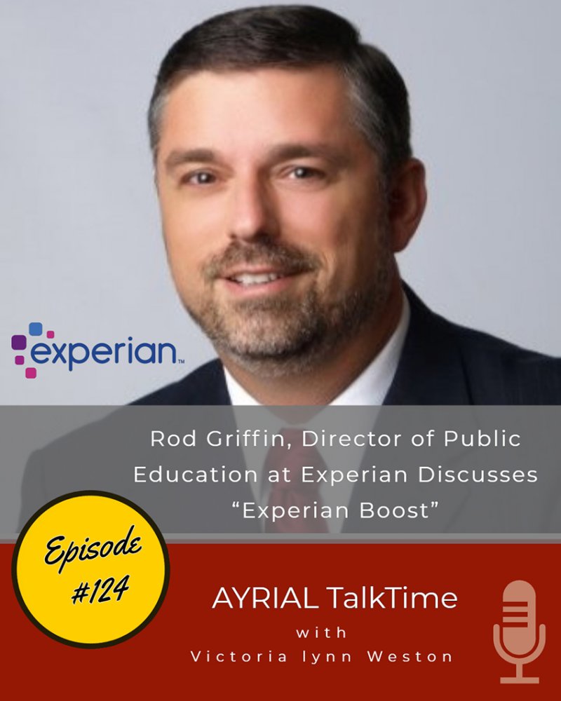 Rod Griffin Guest on AYRIAL TalkTime discusses EXPERIAN BOOST Program