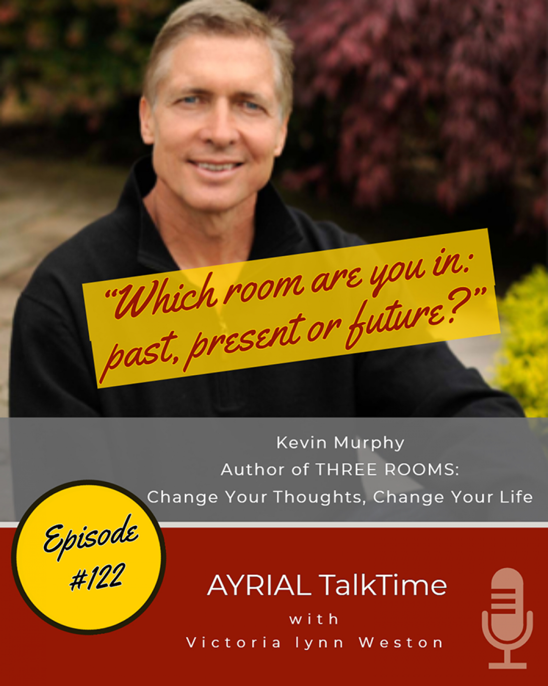 AYRIAL TalkTime Podcast kevin murphy three rooms