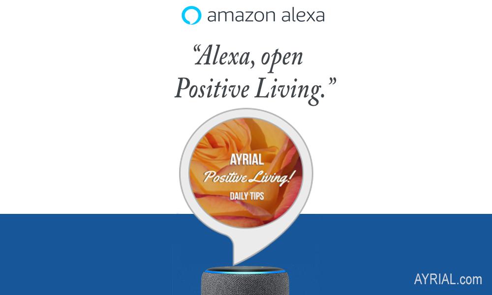 AYRIAL Positive Living Alexa Skill!