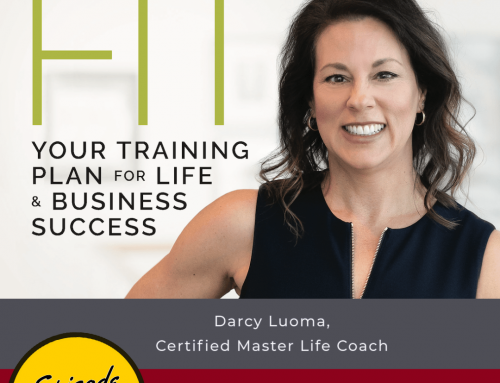 Being Thoughtfully Fit with Master Life Coach Darcy Luoma